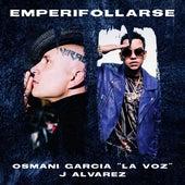 Emperifollarse de Osmani Garcia