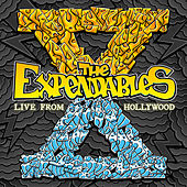 Live From Hollywood by The Expendables