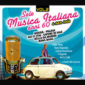 Solo Musica Italiana Anni 60, Vol. 2 von Various Artists