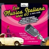 Solo Musica Italiana Anni 60, Vol.1 de Various Artists