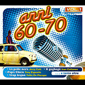 Anni  '60 '70, Vol. 1 von Various Artists