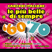 Le più belle di sempre '60 '70 von Various Artists