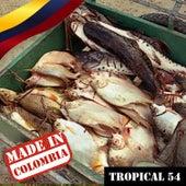 Made In Colombia: Tropical, Vol. 54 de Varios Artistas