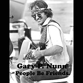 People Be Friends (Live) by Gary P. Nunn
