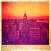 Love Language von Living Room
