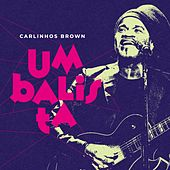 Umbalista by Carlinhos Brown