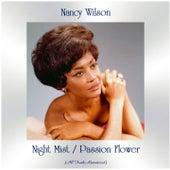 Night Mist / Passion Flower (All Tracks Remastered) de Nancy Wilson