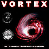Vortex (feat. Young Noble & Bossolo) by Delyric Oracle