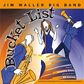 Bucket List by Jim Waller Big Band