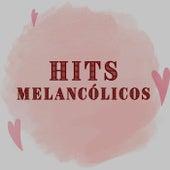 Hits Melancólicos de Various Artists