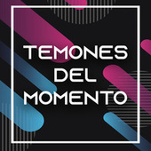 Temones del Momento by Various Artists
