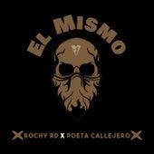 El Mismo by RochyRD
