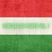 Hungarian Power Vol. 1 de Various Artists