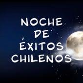 Noche de Éxitos Chilenos de Various Artists