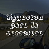 Regueton para la carretera by Various Artists