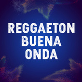 Reggaeton Buena Onda von Various Artists
