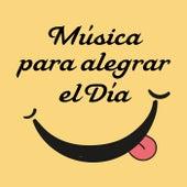 Música para alegrar el día de Various Artists