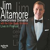 Jim Altamore Celebrates Sinatra (Live in France) de Jim Altamore