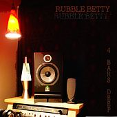 4 Bars Deep by Rubble Betty