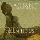 Never Too Far Away - Single von Ashanti