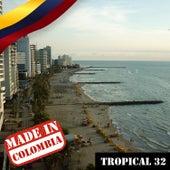 Made In Colombia: Tropical, Vol. 32 de Varios Artistas