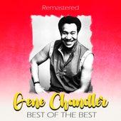 Best of the Best (Remastered) de Gene Chandler