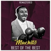Best of the Best (Remastered) by Machito