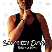 Entre vous et moi de Sébastien Dayron