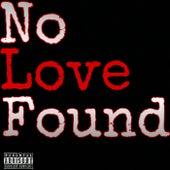 No Love Foun Vol.1 by Dripz