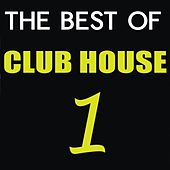 The Best of Club House, Vol. 1 de Various Artists