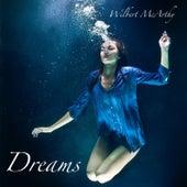 Dreams von Wilbert McArthy