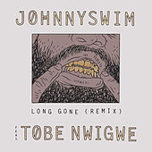 Long Gone (Remix) von Johnnyswim