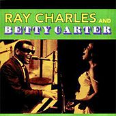Ray Charles And Betty Carter: Dedicated To You (Remastered) by Ray Charles