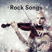 Classical Covers of Rock Songs by Various Artists