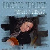Tango Sin Versos 2 de Roberto Pugliese