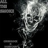 All the Smoke (feat. Dame Cain) by Chubb Rock