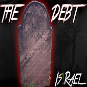 The Debt by Israel Houghton