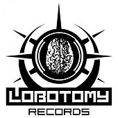 Best of Lobotomy Records by Various Artists