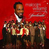 Spectacular by Malcolm Williams