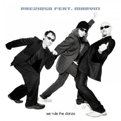 We Rule the Danza by Prezioso
