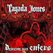 Descente aux Enfers by Tagada Jones