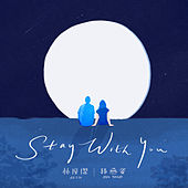 Stay With You (English Version) by JJ Lin