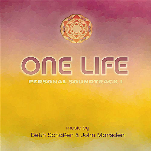 One Life Personal Soundtrack, Vol. 1 by Beth Schafer
