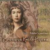 Fiddler's Pastime by Bronwyn Keith-Hynes