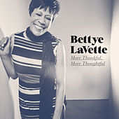 More Thankful, More Thoughtful fra Bettye LaVette
