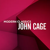 Modern Classics: John Cage by Various Artists