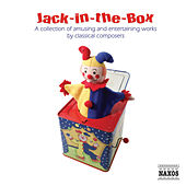 Jack-In-The-Box: A Collection of Amusing and Entertaining Works by Classical Composers de Various Artists