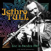 Live in Sweden 1969 (live) by Jethro Tull