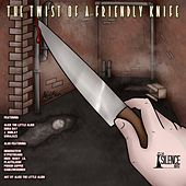 The Twist of a Friendly Knife by The Silence Noise