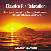 Classics for Relaxation (With Ocean Surf) van Anjey Satori